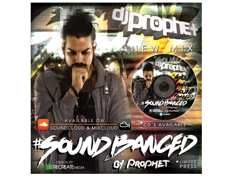 Soundbanged DJ Prophet | Soundbanged Mix